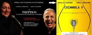 TRITTICO- primo spettacolo CHIAMARLA V